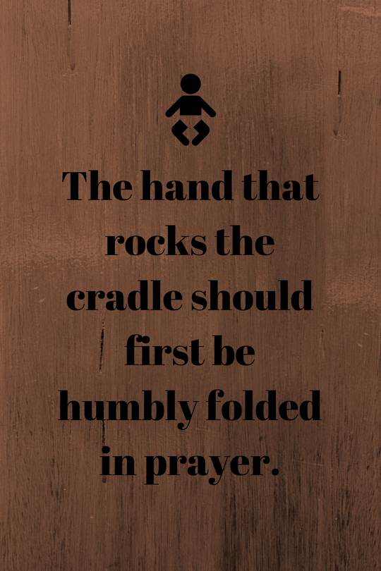 the-hand-that-rocks-the-cradle-what-drives-this-mama-to-pray-1